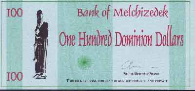 "Dominion of Melchizedek ""dollars"""